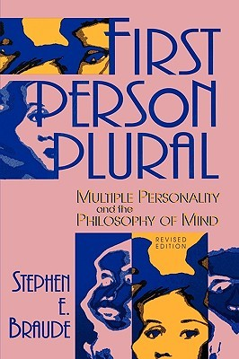 First Person Plural by Stephen E. Braude