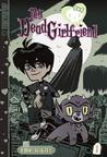 "My Dead Girlfriend: Volume 1 ""A Tryst of Fate"""