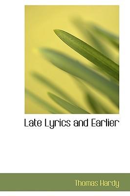 Late Lyrics and Earlier