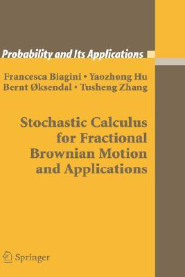 Stochastic Calculus For Fractional Brownian Motion And Applications