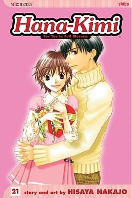 Hana-Kimi, Vol. 21 by Hisaya Nakajo