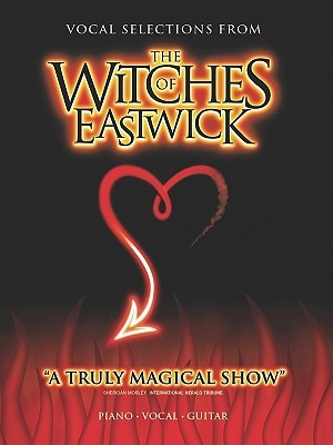 Witches Of Eastwick The Musical (Vocal Selections)