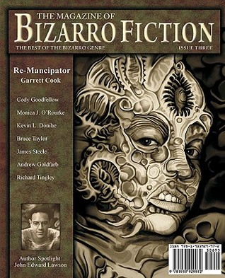 The Magazine of Bizarro Fiction