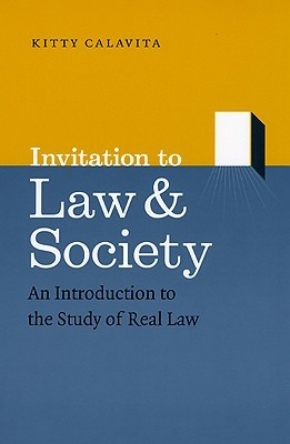 Invitation to Law and Society: An Introduction to the Study of Real Law