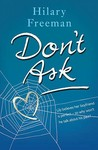 Don't Ask by Hilary Freeman