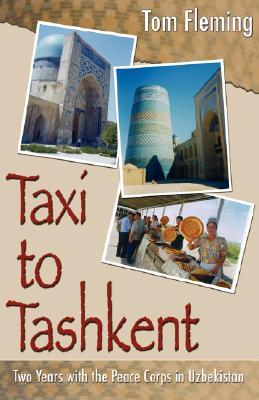 Taxi to Tashkent by Tom Fleming
