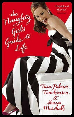 The Naughty Girls Guide To Life