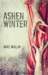 Ashen Winter by Mike Mullin