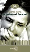 La badante di Bucarest