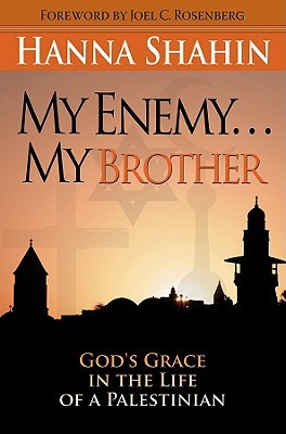 my-enemy-my-brother-god-s-grace-in-the-life-of-a-palestinian