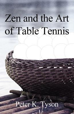Zen and the Art of Table Tennis: A Meditation on Philosophy and Sport