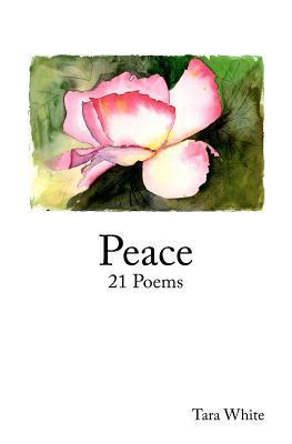 Peace: 21 Poems
