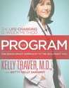 The Program: Master the Secrets of Your Brain for the Healthiest Body and the Happiest You: The Proven 12-Week Life-Changing Method