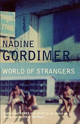 World of Strangers by Nadine Gordimer