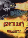 Rise of the Drakyn by Leonard Little