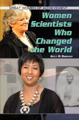 Women Scientists Who Changed the World