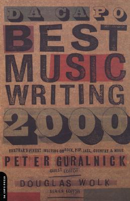 Da Capo Best Music Writing 2000