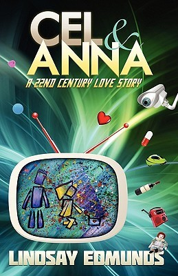 Cel & Anna: A 22nd Century Love Story