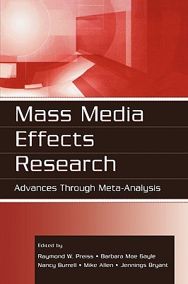 Mass Media Effects Research Advances Through Meta border=