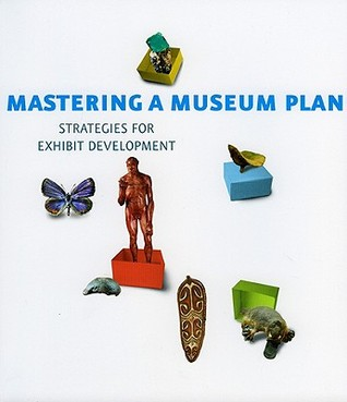 Mastering A Museum Plan: Strategies For Exhibit Development