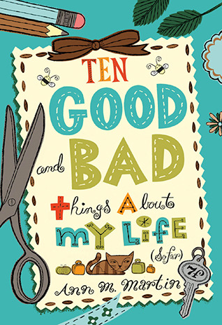 Ten Good and Bad Things About My Life