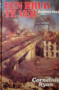 Een brug te ver: Arnhem 1944