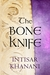 The Bone Knife