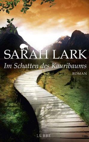 Im Schatten des Kauribaums by Sarah Lark