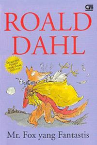 Mr. Fox yang Fantastis by Roald Dahl