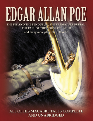 Edgar Allan Poe: All of his macabre tales complete and unabridged