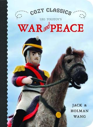 Cozy Classics: War and Peace