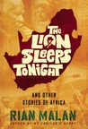 The Lion Sleeps Tonight: And Other Stories of Africa
