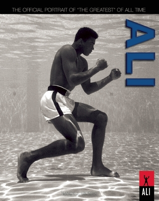 "Ali: The Official Portrait of the ""Greatest"""