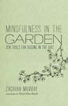 Mindfulness in the Garden by Zachiah Laurann Murray