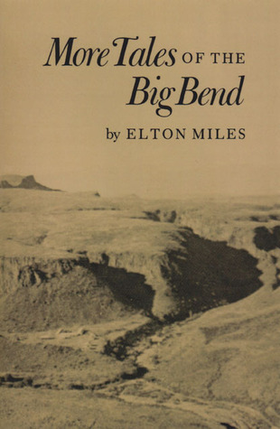 More Tales of the Big Bend