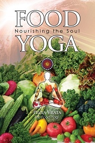 Food Yoga: Nourishing the Soul