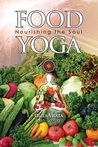 Food Yoga by Paul Rodney Turner