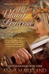 Wild Viking Princess (The FitzRam Family, #3)