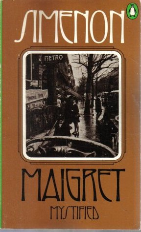 Maigret Mystified by Georges Simenon