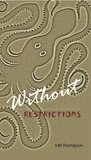 Without Restrictions (Valeran Park, #1)