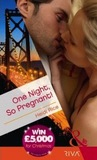 One Night, So Pregnant