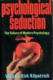 psychological-seduction-the-failure-of-modern-psychology
