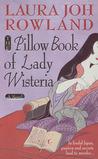 The Pillow Book of Lady Wisteria (Sano Ichiro, #7)