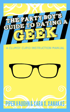 A Guys Guide To Dating A Geek