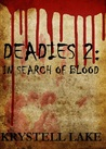 Deadies 2: In Search of Blood
