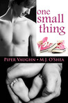 One Small Thing by Piper Vaughn