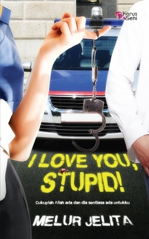I Love You, Stupid!