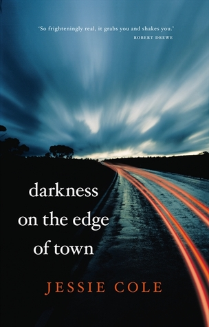 Darkness on the Edge of Town by Jessie Cole