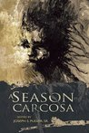 A Season in Carcosa by Joseph S. Pulver Sr.