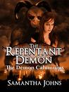 The Demon Calumnius (The Repentant Demon, #1)